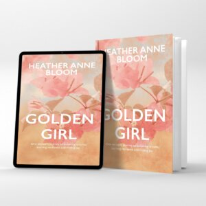 Golden Girl by Heather Anne Bloom Book Image